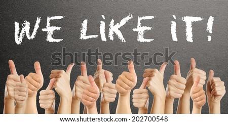 We Like It - stock photo
