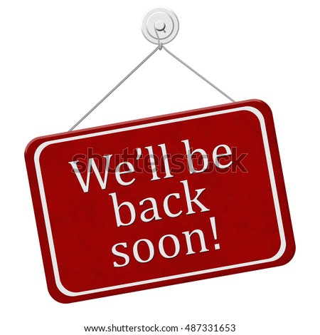 Back Soon Stock Images, Royalty-Free Images & Vectors ...