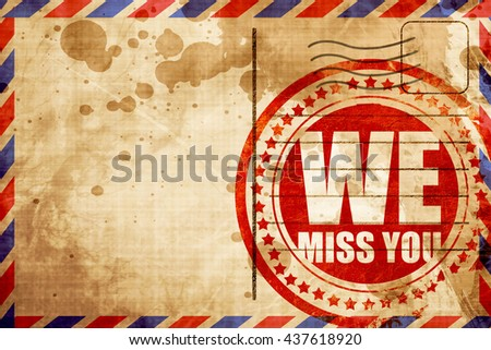 we miss you, red grunge stamp on an airmail background - stock photo