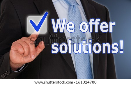 We offer solutions ! - stock photo