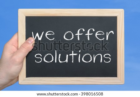 we offer solutions - business concept