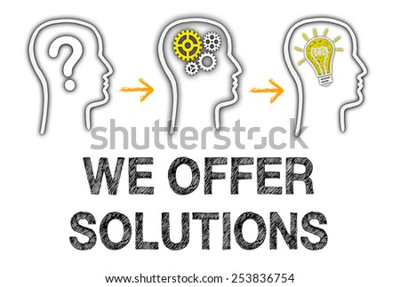 We offer Solutions - Consulting and Education Concept - stock photo