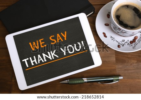 we say thank you! - stock photo