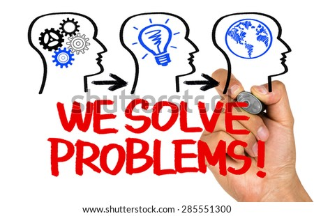 we solve problems concept on whiteboard - stock photo