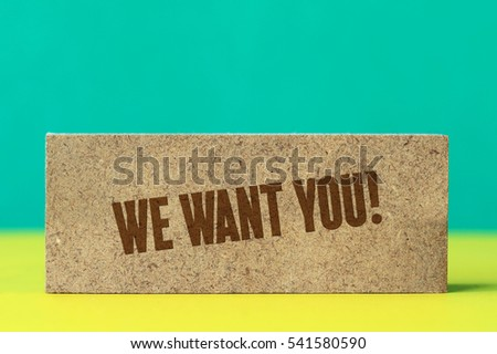 We Want You!, Business Concept