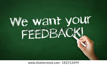 We Want Your Feedback Chalk Illustration - stock photo
