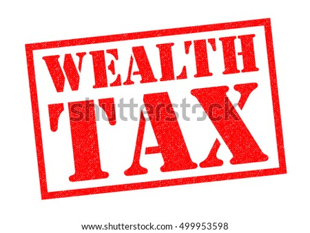 WEALTH TAX red Rubber Stamp over a white background.