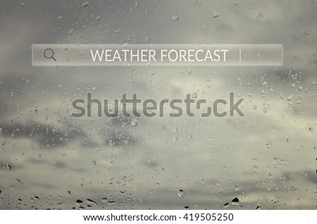Weather forecast Search box. Web Online Browsing Searching Concept. - stock photo