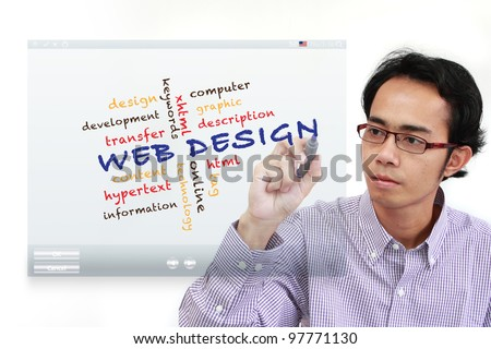 web design concept and other related words, Asia Businessman writing on on touch screen interface board - stock photo
