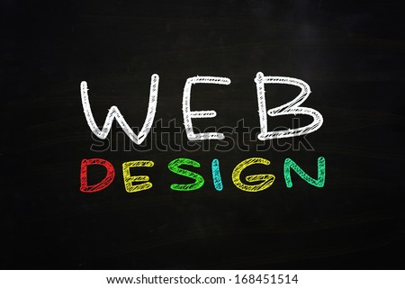 Web Design Lettering, written with Color Chalk on Blackboard - stock photo