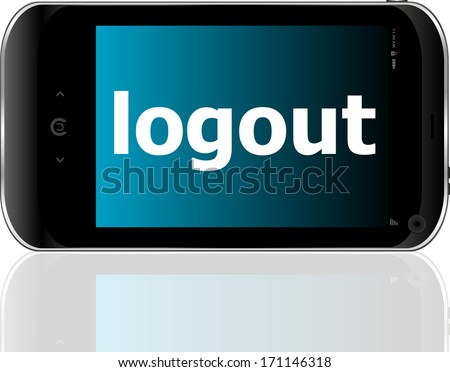 Web development concept: smart phone with word logout on display - stock photo