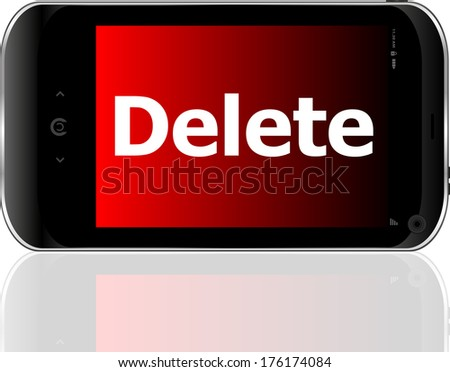 Web development concept: smartphone with word delete on display - stock photo