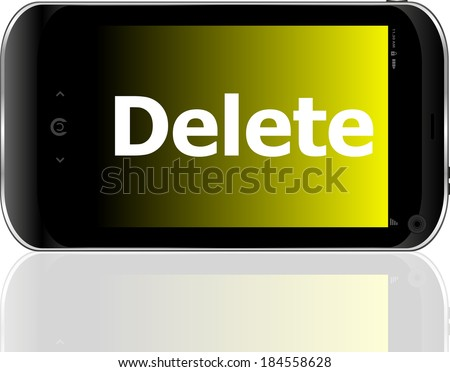 Web development concept: smartphone with word delete on display