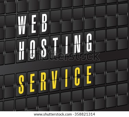 web hosting service concept sign. on airport board background, - stock photo