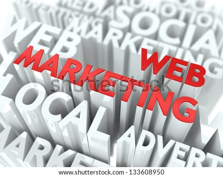 Web Marketing Concept. The Word of Red Color Located over Text of White Color.
