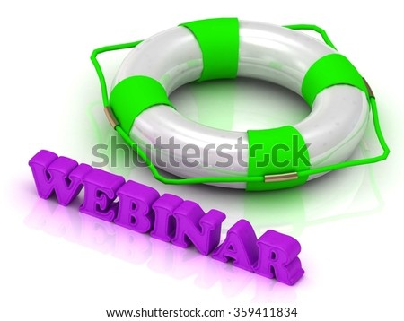 WEBINAR- bright gold letters and color life buoy on a white background - stock photo