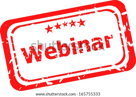webinar on red rubber stamp over a white background, raster