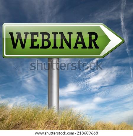webinar online conference internet web meeting or workshop live video chat road sign  - stock photo