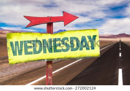 Wednesday sign with road background - stock photo