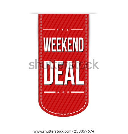 Weekend deal banner design over a white background illustration - stock photo