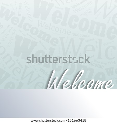 Welcome background with space for your text (Raster) - stock photo