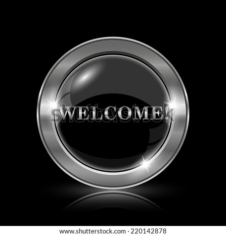 Welcome icon. Internet button on black background.  - stock photo