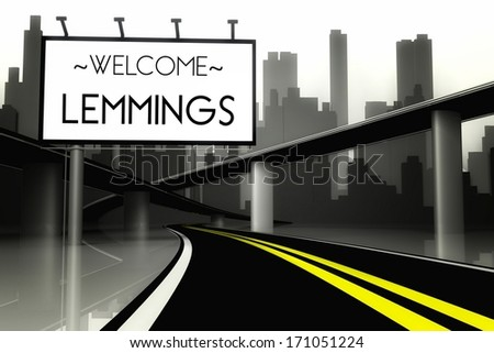Welcome lemmings in conceptual big city, view from road - stock photo