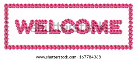 WELCOME letters from pink gerbera flowers alphabet isolated on white background - stock photo