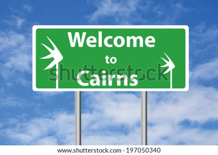 Welcome to Cairns sign with sky background - stock photo