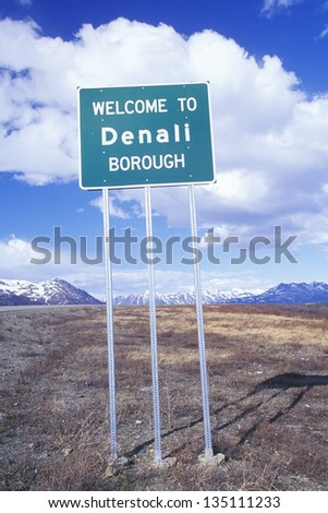 Welcome to Denali sign along a road