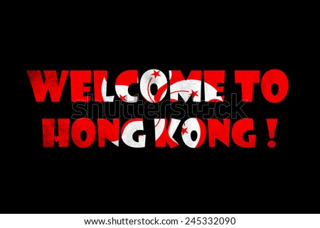 welcome to Hong Kong text on black