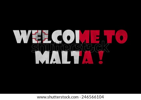welcome to Malta text on black