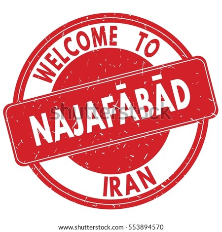 Welcome to NAJAFABAD  IRAN stamp sign text logo red.