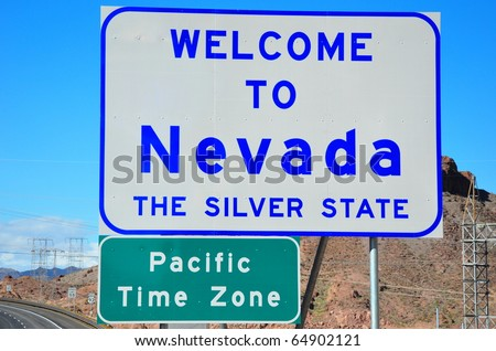 Welcome to Nevada and pacific time zone road signs