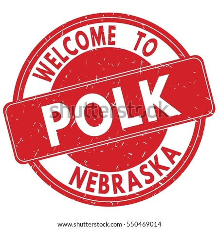 Welcome to POLK NEBRASKA stamp sign text logo red.