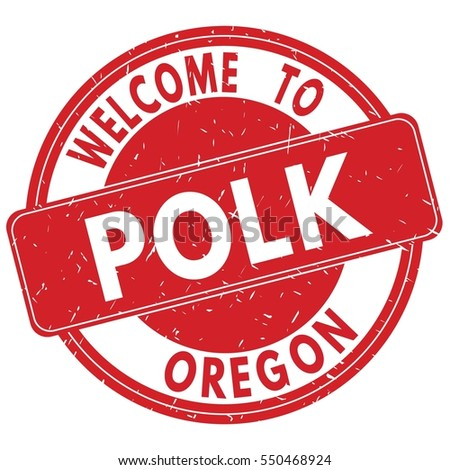 Welcome to POLK OREGON stamp sign text logo red.