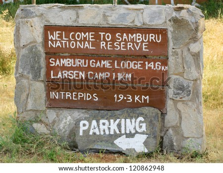 Welcome to Samburu National Reserve sign Kenya Africa - stock photo