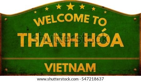 Welcome to THANH HOA VIETNAM highway road sign.