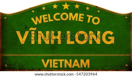 Welcome to VINH LONG VIETNAM highway road sign.