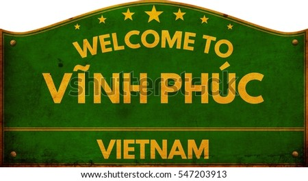 Welcome to VINH PHUC VIETNAM highway road sign.