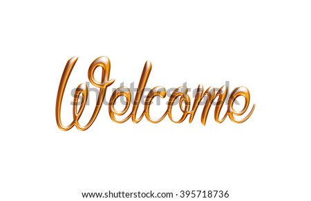 welcome word gold on isolated white stock illustration 395718736