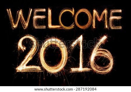 Welcome 2016 word made from sparkler firework light - stock photo