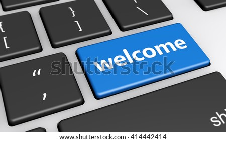 Welcoming website and blog concept with welcome sign and word on a blue computer key 3D illustration. - stock photo