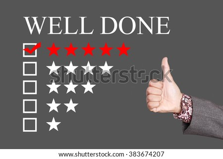 Well Done - Five Stars Rating with thumb up. Grey Background