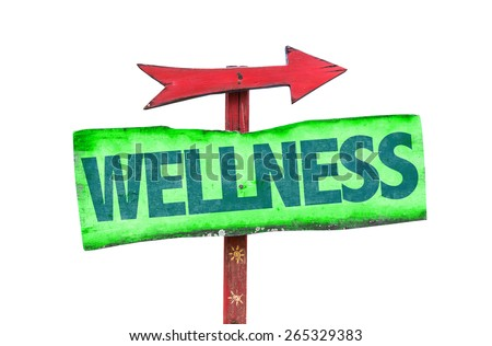 Wellness sign isolated on white