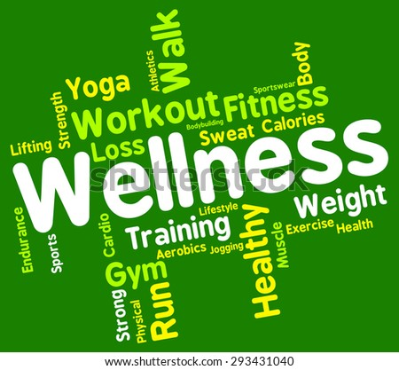 Wellness Words Showing Preventive Medicine And Health  - stock photo