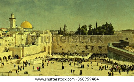 Western Wall in Jerusalem is a major Jewish sacred place. Image toned with vintage textured grunge background for inspiration of retro style - stock photo