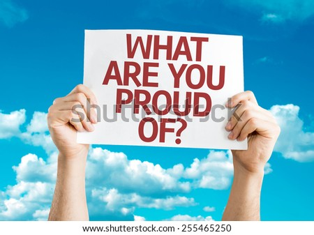 What Are You Proud Of? card with sky background - stock photo