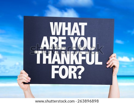 What Are You Thankful For? card with beach background - stock photo