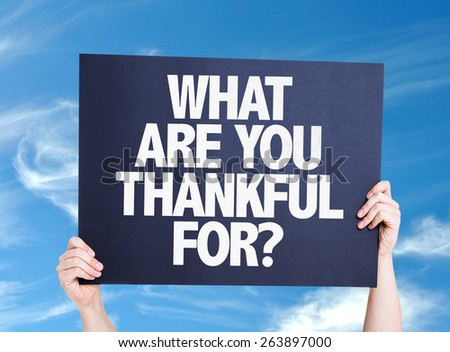 What Are You Thankful For? card with sky background - stock photo
